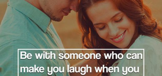 Be With Someone Who Can Make You Smile