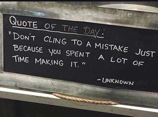 Do not cling to a mistake