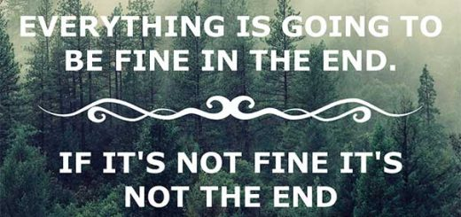 Everything is going to be fine in the end