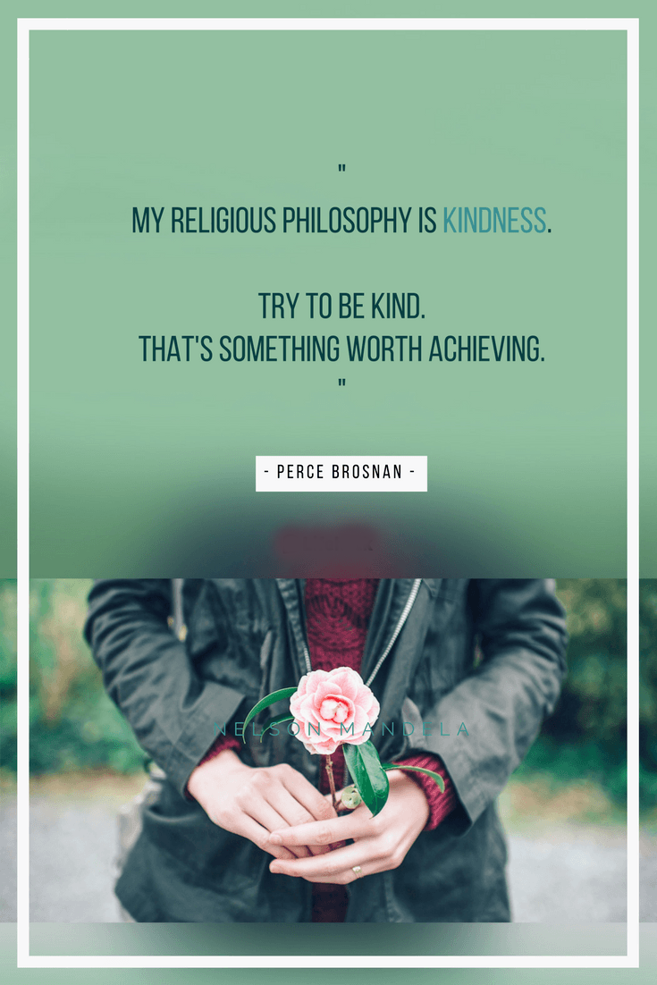 My Religious Philosophy Is Kindness Quotes Area